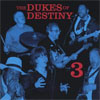 Dukes of Destiny 3